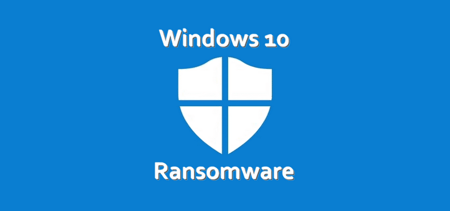 Protection contre les ransomwares de Windows 10 sur Windows Defender