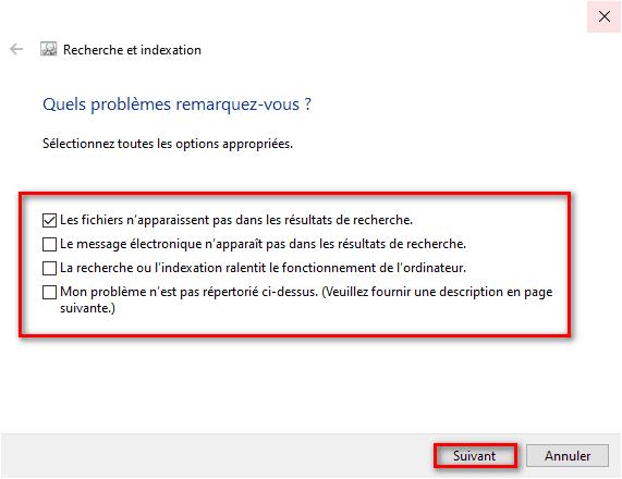 Réparer recherche et indexation Windows 10