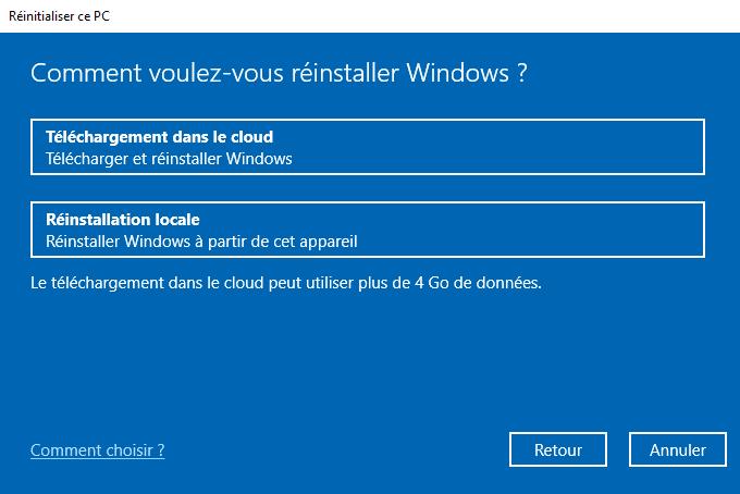 Réinitialiser Windows 10 dans le cloud ou réinstallation locale